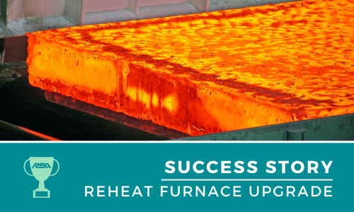Success Story Feature - Reheat Furnace