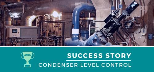 Condenser Level Control Success Story